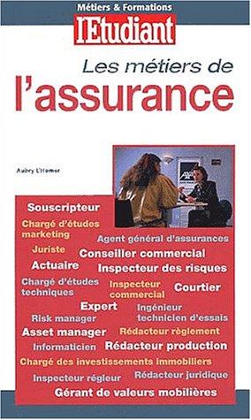 Les métiers de l'assurance