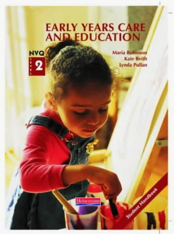 S/NVQ Level 2 Early Years Candidate Handbook: Student Text (Student Handbook)