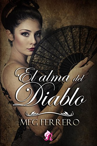El alma del Diablo (Romantic Ediciones) eBook: Meg Ferrero, Romantic Ediciones: Amazon.es: Tienda Kindle