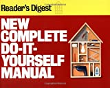 Reader's Digest New Complete Do-It-Yourself Manual (USA Edition)
