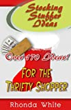 Stocking Stuffer Ideas for the Thrifty Shopper (English Edition)
