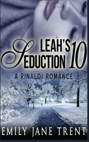 Leah's Seduction: 10 (Gianni and Leah)
