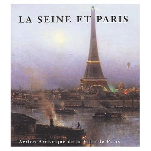 La Seine et Paris.