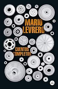 Cuentos completos par Mario Levrero