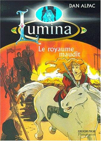 """<a href=""""/node/1483"""">Lumina Tome 1 : Le royaume maudit</a>"""