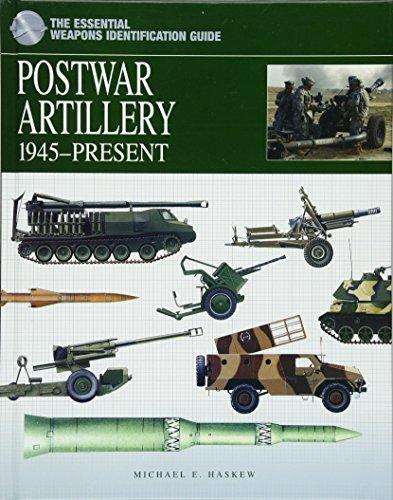 Postwar Artillery 1945-Present: The Essential Weapons Identification Guide (Essential Identification Guide)