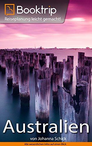 booktripr-reisefuhrer-australien-perfekt-vorbereitet-auf-deine-australien-reise-inklusive-16-kapitel