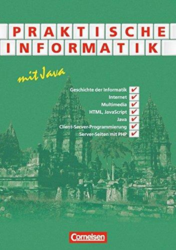 Praktische Informatik mit Java. Schülerbuch,