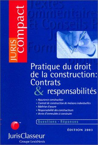 Les constructeurs et leurs contrats (ancienne édition) par Juriscompact