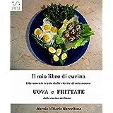 Uova e frittate nella tradizione culinaria Siciliana