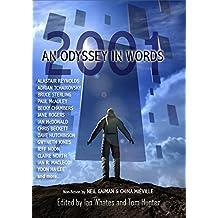 2001: An Odyssey in Words: Celebrating the Centenary of Arthur C. Clarke's Birth