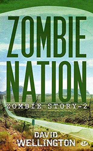 Zombie Story, tome 2 : Zombie Nation par David Wellington