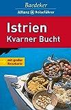 Istrien: Kvarner Bucht (Baedeker Allianz Reiseführer) - Veronika Wengert