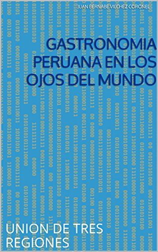 Descargar pdf gratis gastronom a peruana en los ojos del - Libro cocina peruana pdf ...