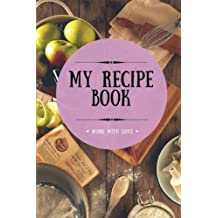 My Recipe Book: Blank Cookbook, 100 Pages, Plum, 6x9 inches (Create Your Own Cookbook)