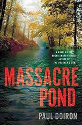 [(Massacre Pond)] [By (author) Paul Doiron] published on (July, 2013)