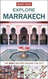 Insight Guides: Explore Marrakech: The best routes around the city (Insight Explore Guides)