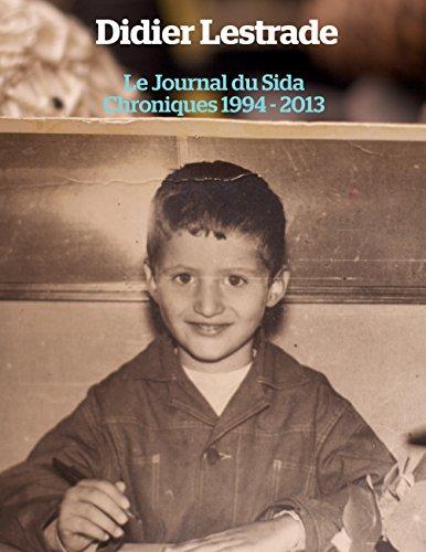 Le journal du sida : Chroniques 1994 / 2013
