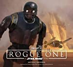 The Art of Rogue One: A Star W...