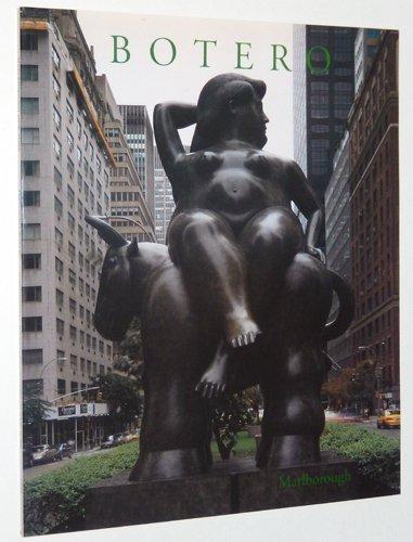 Fernando Botero: Monumental Sculpture; Botero in New York