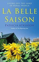 La Belle Saison by Patricia Atkinson (2005-06-02)