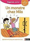 Regarde, je lis - Lecture CP Niveau 2 - Un monstre chez Mila