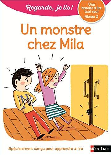 Un monstre chez Mila - Regarde, je lis - Lecture CP Niveau 2 par Eric Battut