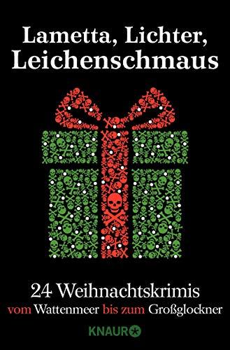 ichenschmaus: 24 Weihnachtskrimis vom Wattenmeer bis zum Großglockner ()