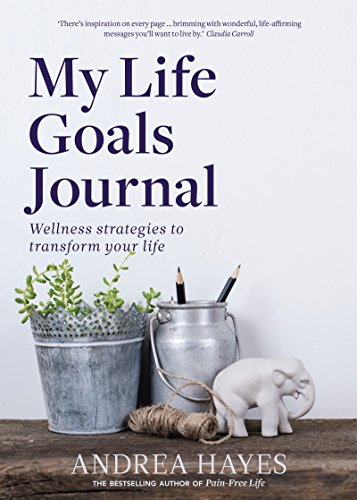 my-life-goals-journal-wellness-strategies-to-transform-your-life