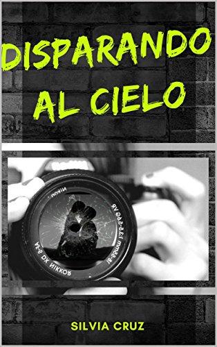 Disparando al cielo por Silvia Cruz