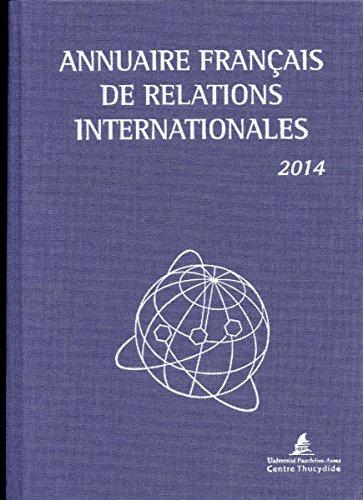 Annuaire français de relations internationales 2014 par Université Panthéon-Assas (Paris 2)