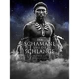 Der Schamane und die Schlange [OV/Spanisch]