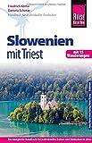 Reise Know-How Slowenien mit Triest - mit 15 Wanderungen -: Reiseführer für individuelles Entdecken - Daniela Schetar