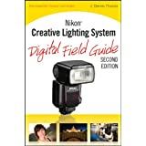 Nikon Creative Lighting System Digital Field Guide