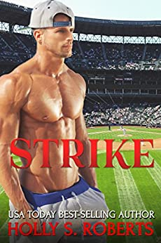 Strike: New Adult Sports Romance (Completion Book 2) by [Roberts, Holly S.]