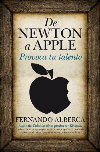 De Newton a Apple (Padres educadores) por Fernando Alberca de Castro