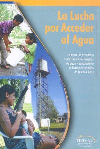 Descargar Libro La Lucha Por Acceder Al Agua de Iied-Al
