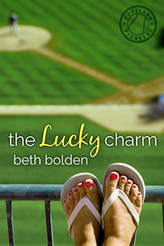 the-lucky-charm-the-portland-pioneers-book-1-english-edition