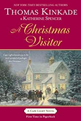 A Christmas Visitor (Cape Light Novels) [ A CHRISTMAS VISITOR (CAPE LIGHT NOVELS) ] By Kinkade, Thomas ( Author )Oct-07-2008 Paperback