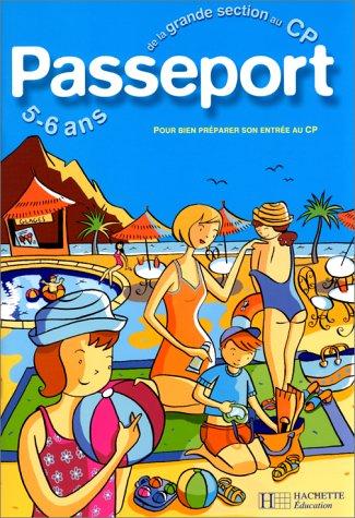 Passeport : De la maternelle au CP - 5-6 ans