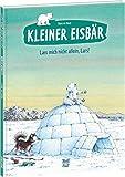 Kleiner Eisbär - Lass mich nicht allein, Lars! (Der kleiner Eisbär) - Hans de Beer