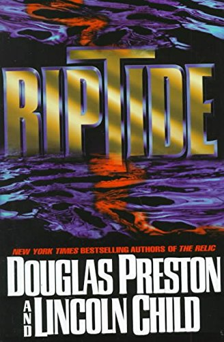 [(Riptide)] [By (author) Douglas J Preston ] published on (July, 1998)