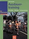 Ausdauertraining: Grundlagen -Methoden - Trainingssteuerung