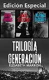 Trilogía Generación (Completa): Edición especial