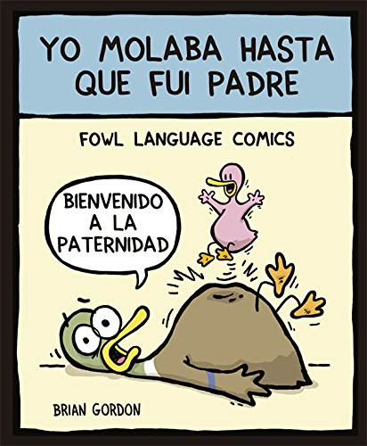 Yo molaba hasta que fui padre: Fowl Language (Bridge)