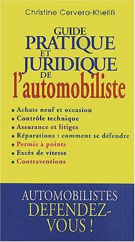Guide pratique et juridique de l'automobiliste