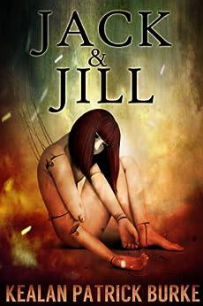 Jack & Jill by [Burke, Kealan Patrick]