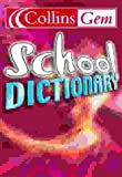 Collins Gem School Dictionary (Collins School)