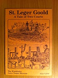 St.Leger Goold: A Tale of Two Courts
