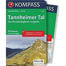 Tannheimer Tal von Nesselwängle bis Jungholz: Wanderführer mit Extra-Tourenkarte, 50 Touren, GPX-Daten zum Download (KOMPASS-Wanderführer, Band 5609)